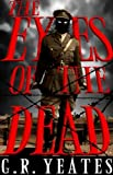 The Eyes of the Dead (A Vetala Cycle Novel Book 1)