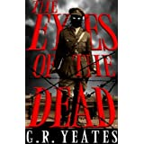 The Eyes of the Dead (A Vetala Cycle Novel)by G.R. Yeates