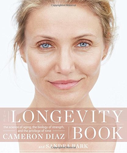 he Longevity Book: The Science of Aging, the Biology of Strength, and the Privilege of Time ISBN-13 9780062375186