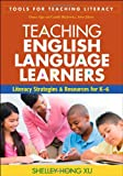 img - for Teaching English Language Learners: Literacy Strategies and Resources for K-6 (Tools for Teaching Literacy) book / textbook / text book