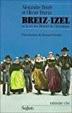 img - for Breiz-Izel, ou, La vie des Bretons de l'Armorique (Memoire vive) (French Edition) book / textbook / text book
