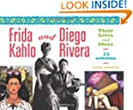 Frida Kahlo and Diego Rivera: Their L...