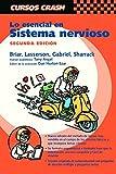 img - for Lo esencial en sistema nervioso, 2e (Curso Crash De Mosby) (Spanish Edition) book / textbook / text book