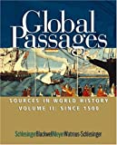 img - for Global Passages: Sources in World History, Volume II: Since 1500 book / textbook / text book