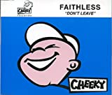 Faithless Dont Leave
