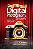 img - for The Best of The Digital Photography Book Series: The step-by-step secrets for how to make your photos look like the pros'! book / textbook / text book