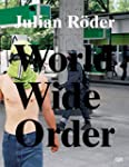 Julian R�der: World Wide Order