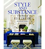 Style and Substance: The Best of Elle Decor [ STYLE AND SUBSTANCE: THE BEST OF ELLE DECOR ] by Russell, Margaret (Author) Oct-01-2009 [ Hardcover ]