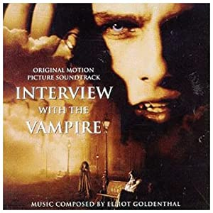 Interview with the Vampire: Original Soundtrack [SOUNDTRACK] by Geffen