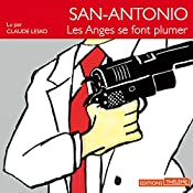Les anges se font plumer (San-Antonio 25) | Frédéric Dard