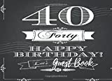 Guest Book: 40th, Forty, Fortieth Birthday Anniversary Party Guest Book. Free Layout To Use As You Wish For Names & Addresses, Sign In Or Advice, Wishes, Comments Or Predictions. (Guests)