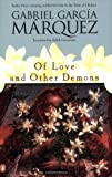 Of Love And Other Demons (Penguin Great Books of the 20th Century) (0140256369) by Gabriel Garcia Marquez