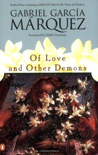 Of Love And Other Demons, Gabriel Garcia Marquez & Edith Grossman