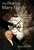 The Diary of Mary Hardy 1773-1809: 1793-1797: Farm, Maltings and Brewery Diary 3: With the Diary of Henry Raven