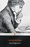Charles Dickens David Copperfield: The Personal History of David Copperfield (Penguin Classics)