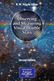 img - for Observing and Measuring Visual Double Stars (The Patrick Moore Practical Astronomy Series) book / textbook / text book