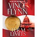 Term Limits (       UNABRIDGED) by Vince Flynn Narrated by Nick Sullivan