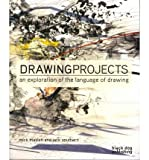 Mick Maslan (DRAWING PROJECTS: AN EXPLORATION OF THE LANGUAGE OF DRAWING) BY Maslan, Mick(Author)Paperback Aug-2011