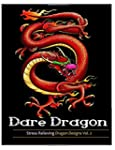 Dare dragons: Adult Coloring books fe...