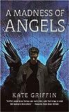 A Madness of Angels (Matthew Swift)