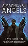A Madness of Angels (Matthew Swift)