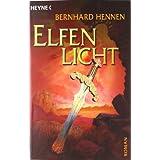 """Elfenlichtvon """"Bernhard Hennen"""""""