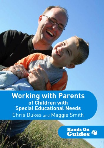 Working with Parents of Children with Special Educational Needs (Hands on Guides)