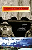 img - for The Last Cowboys at the End of the World: The Story of the Gauchos of Patagonia by Nick Reding (2002-10-01) book / textbook / text book