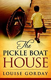 The Pickle Boat House (Bayside Series Book 1)