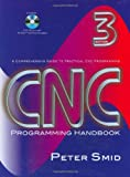 CNC Programming Handbook, Third Edition - 0831133473