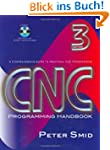 CNC Programming Handbook: A Comprehen...
