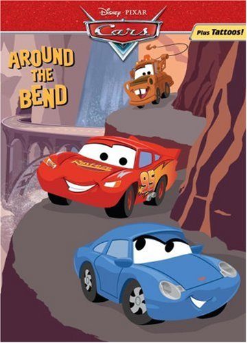 Around the Bend (Color Plus Tattoos) (Cars movie tie in)
