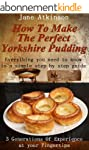 How To Make The Perfect Yorkshire Pud...
