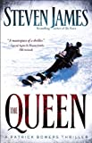The Queen,: A Patrick Bowers Thriller (The Bowers Files)