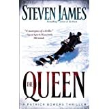 The Queen,: A Patrick Bowers Thriller (The Bowers Files Book 5) ~ Steven James