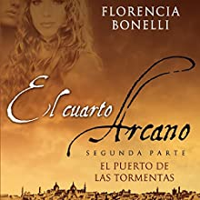 El cuarto arcano II [Arcane Quarter II] Audiobook by Florencia Bonelli Narrated by Martin Untrojb