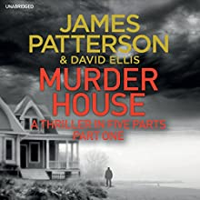 Murder House: Part One (       UNABRIDGED) by James Patterson Narrated by Jay Snyder, Therese Plummer