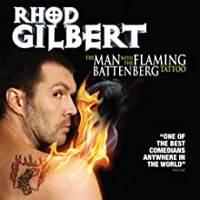 The Man with the Flaming Battenberg Tattoo Performance by Rhod Gilbert Narrated by Rhod Gilbert