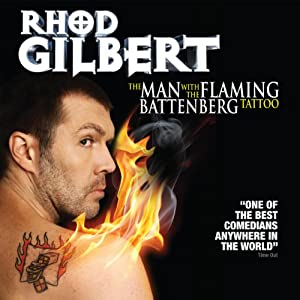 The Man with the Flaming Battenberg Tattoo  by Rhod Gilbert Narrated by Rhod Gilbert
