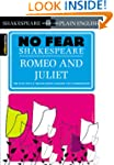 Romeo and Juliet (Sparknotes No Fear...