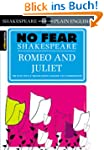 No Fear Shakespeare: Romeo and Juliet...