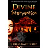 Divine Intervention (Divine series - book #1) ~ Cheryl Kaye Tardif