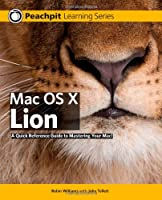 Mac OS X Lion: Peachpit Learning Series Front Cover