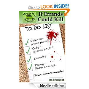 FREE KINDLE BOOK: If Errands Could Kill (Minivan Mom Mystery Series)