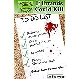 If Errands Could Kill (Minivan Mom Mystery Series) ~ Jim Bronyaur