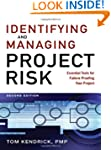 Identifying and Managing Project Risk...