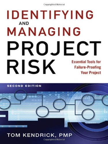 Identifying and Managing Project Risk: Essential Tools...