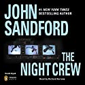 The Night Crew Audiobook by John Sandford Narrated by Richard Ferrone