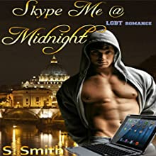 Skype Me @ Midnight Audiobook by S. Smith Narrated by Pete Carlson