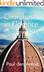 Churches in Florence: With detailed e...